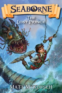 Seabourne: The Lost Prince by Matt Myklusch